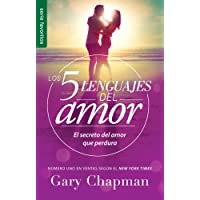 Los 5 lenguajes del amor Revisado - Favorito (Spanish Edition) (Favoritos / Favorites);Favoritos / Favorites