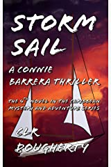 Storm Sail - A Connie Barrera Thriller: The 4th Novel in the Caribbean Mystery and Adventure Series (Connie Barrera Thrillers)