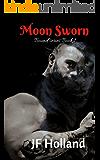 Moon Sworn (The Bound Series Book 1)