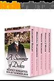 A Summer of Dukes: Regency Romantics 2018 Box Set Two