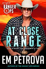 At Close Range (Ranger Ops Book 1) Kindle Edition