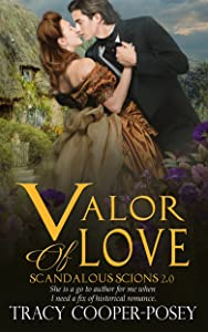 Valor of Love (Scandalous Scions Book 2)