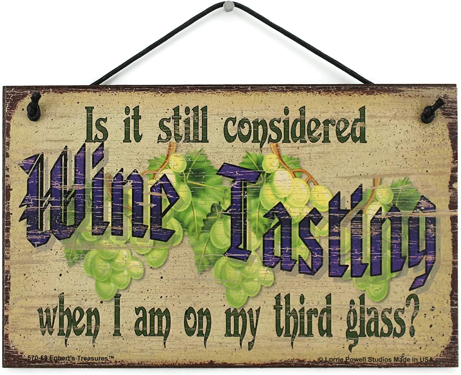 Egbert's Treasures 5x8 Vintage Style Sign with Grapes Saying, is it Still considered Wine Tasting When I am on My Third Glass? Fun Decorative Household Signs for Your Home