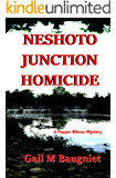 Neshoto Junction Homicide (A Pepper Bibeau Mystery)