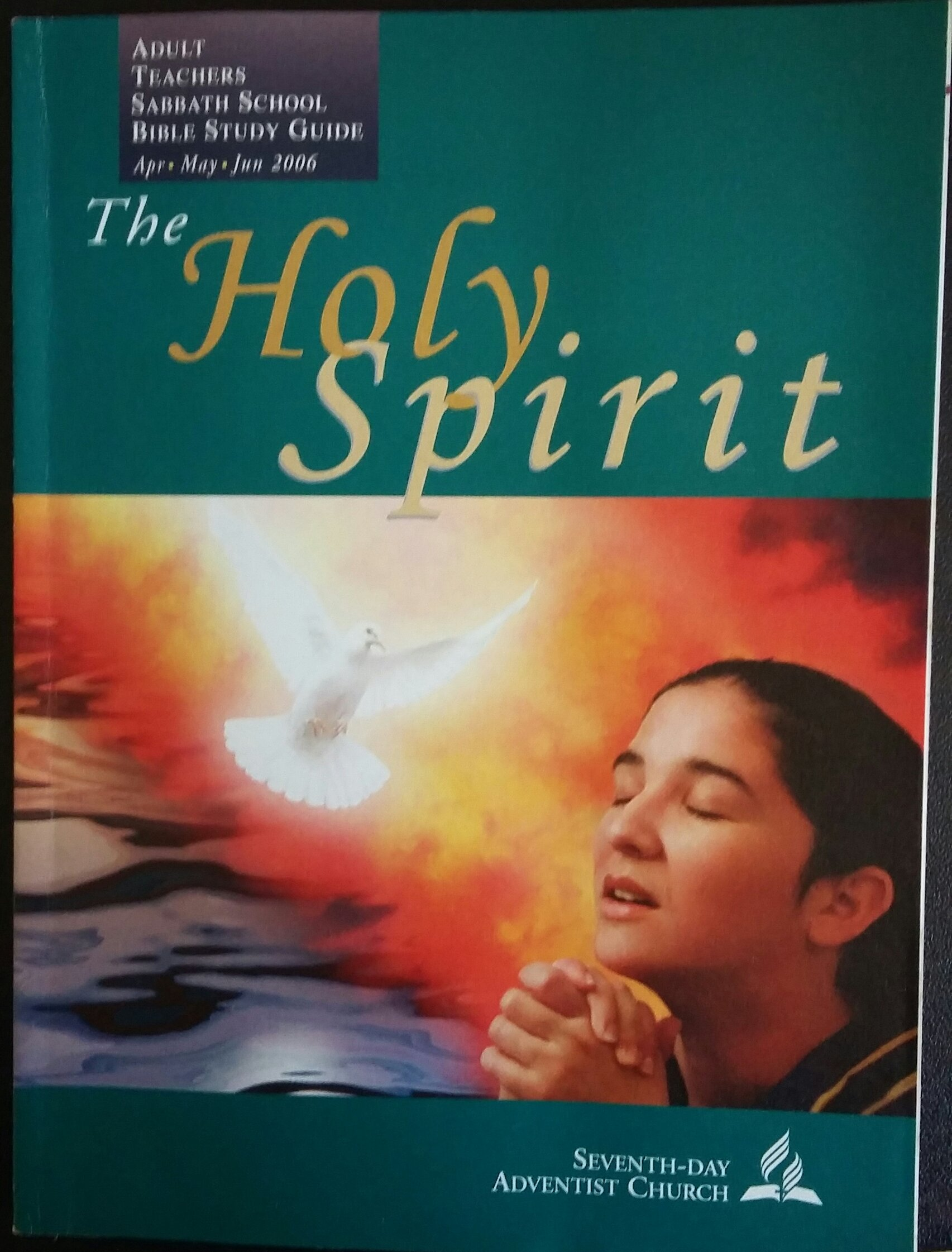 The Holy Spirit, Adult Teachers Sabbath School Bible Study