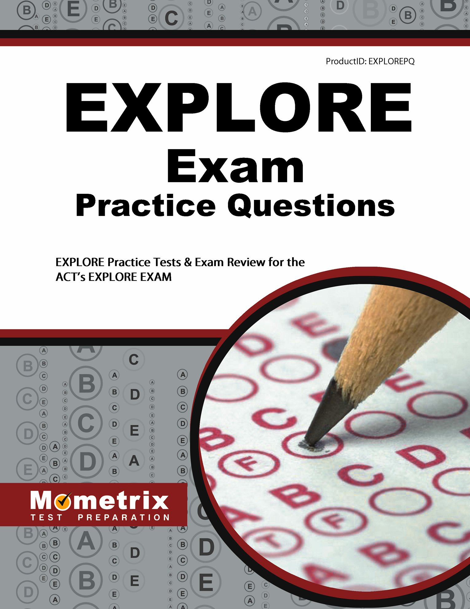 Explore exam practice questions explore practice tests review explore exam practice questions explore practice tests review for the acts explore exam explore exam secrets test prep team 9781621200468 amazon xflitez Image collections