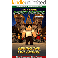 Ending the Evil Empire: Kids Adventure Comics (Bandit Origins Book 5)