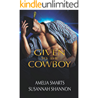 Given to the Cowboy (Earthside Brides Book 2)