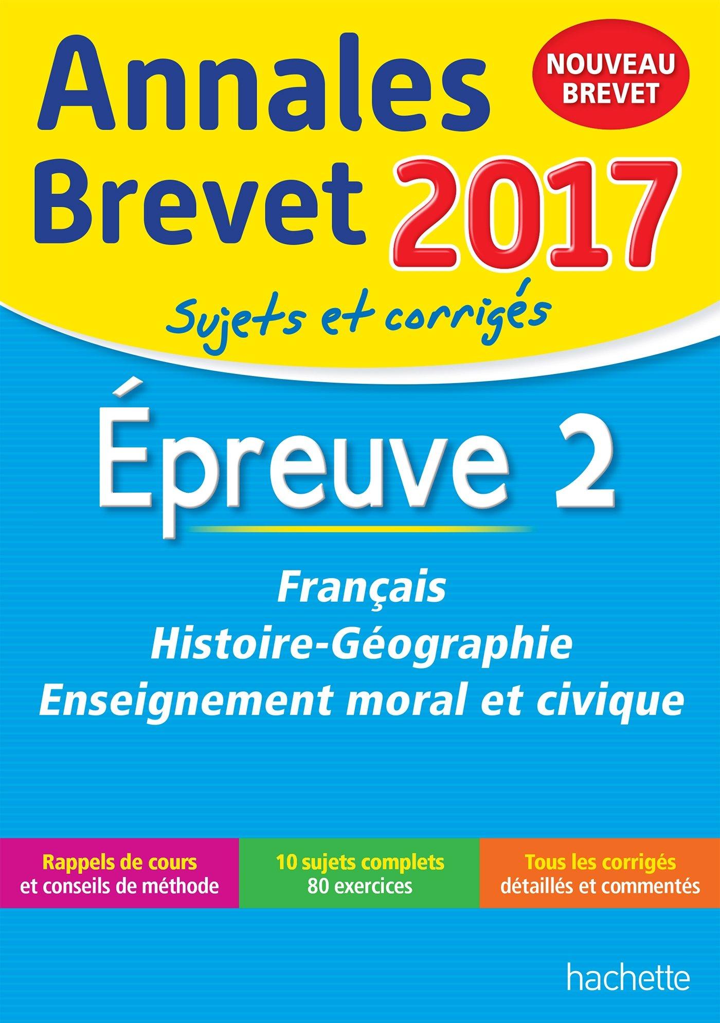 Annales Brevet 2017 Français, Histoire et Géographie, Enseignement Moral et Civique 3e - Nouveau programme 2016 by Brigitte Réauté (2016-08-18) (French) ...