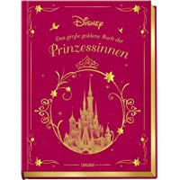 Disney Das große goldene Buch der Prinzessinnen: Vorlesebuch mit zauberhaften Disney-Geschichten