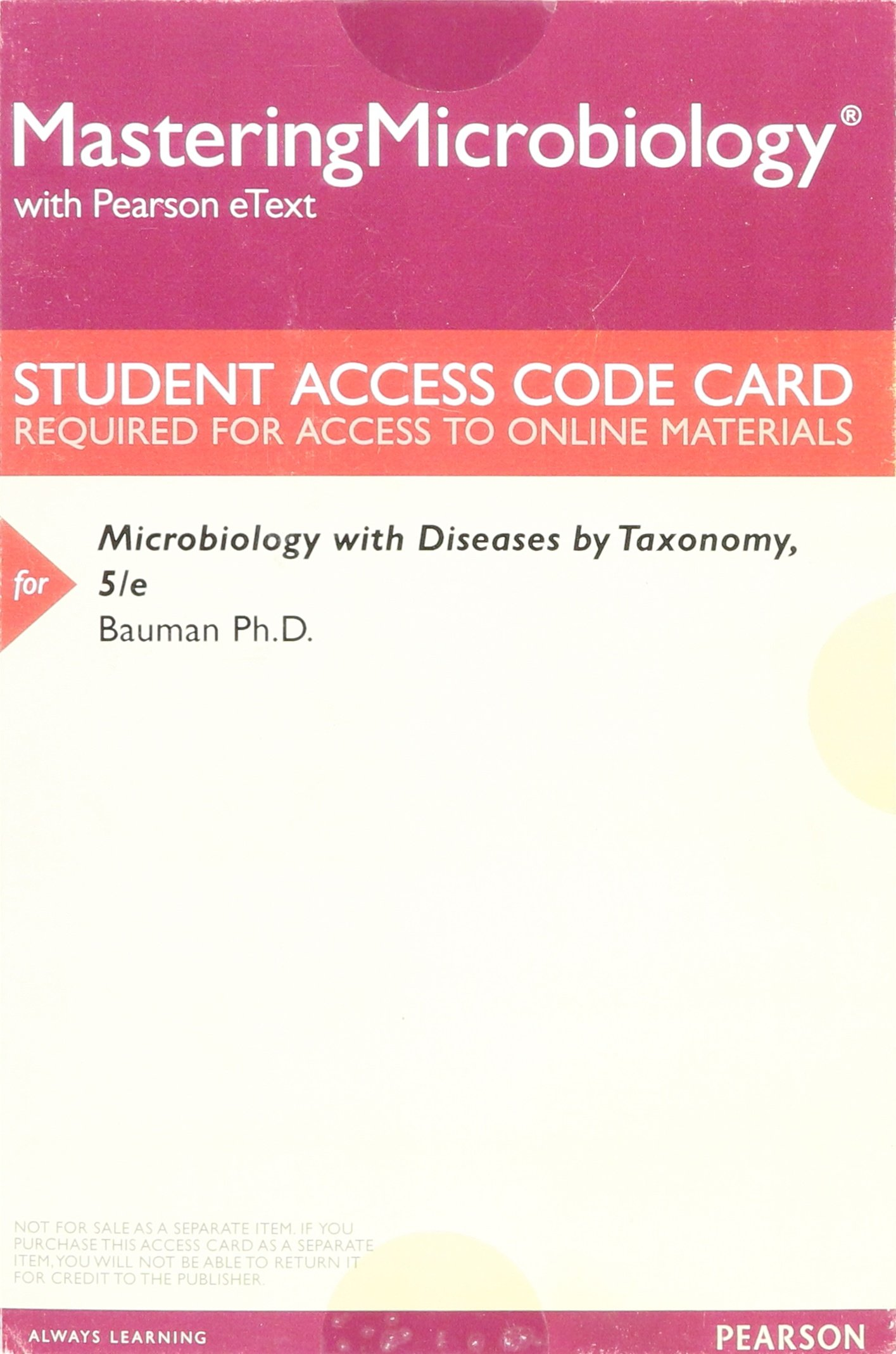 Download MasteringMicrobiology with Pearson eText -- ValuePack Access Card -- for Microbiology with Diseases by Taxonomy ebook