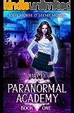 Paranormal Academy Book 1: Magic 101