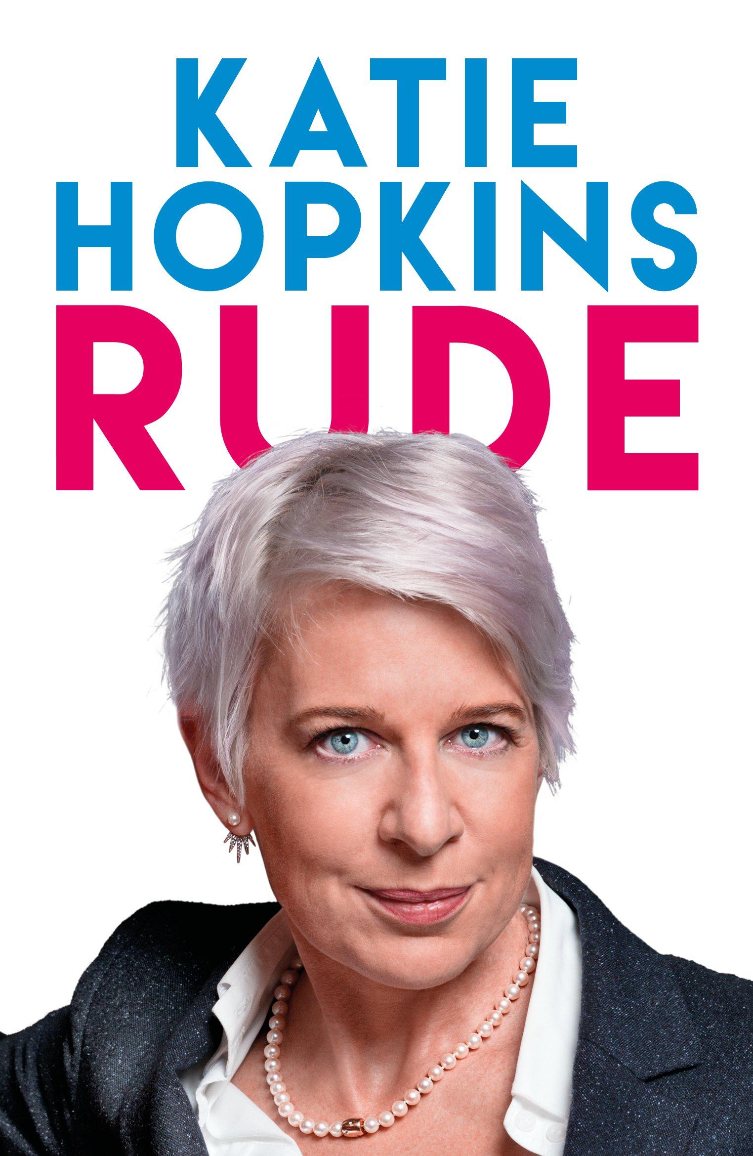 rude katie hopkins 9781785902468 amazon com books