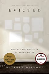 Evicted: Poverty and Profit in the American City Kindle Edition