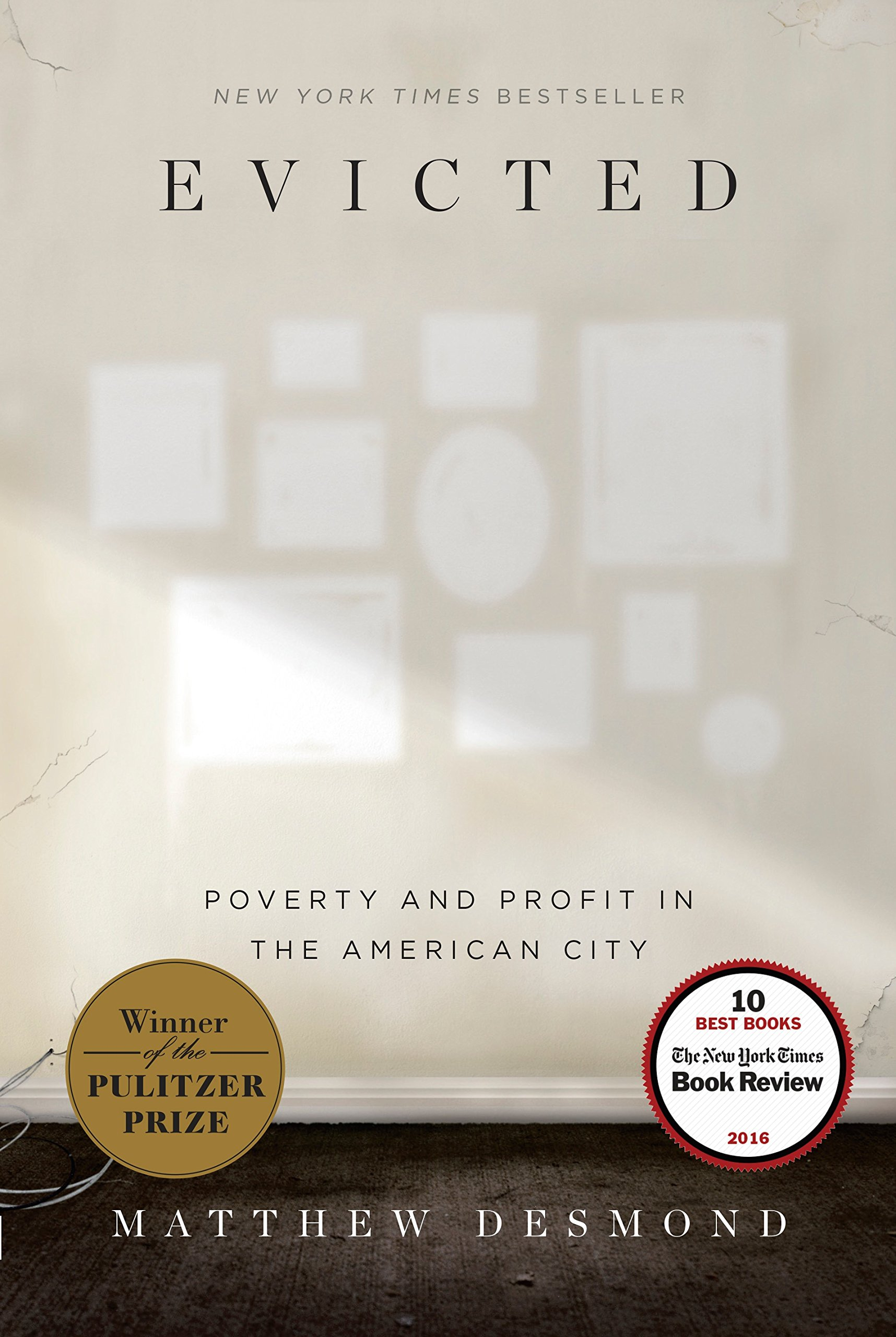 Evicted: Poverty and Profit in the American City - Kindle edition by  Desmond, Matthew. Politics & Social Sciences Kindle eBooks @ Amazon.com.