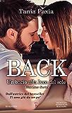 Back. Un bacio alla luce del sole (Liar Liar Series Vol. 4)