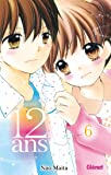 12 ans - Tome 06