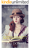Mail Order Bride : Redemption: An anthology of Mail Order Bride & Christian Romance