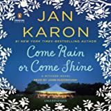Come Rain or Come Shine: A Mitford Novel, Book 11