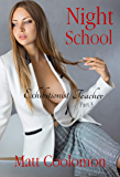 Night School: Exhibitionist Teacher Part 3 (English Edition)