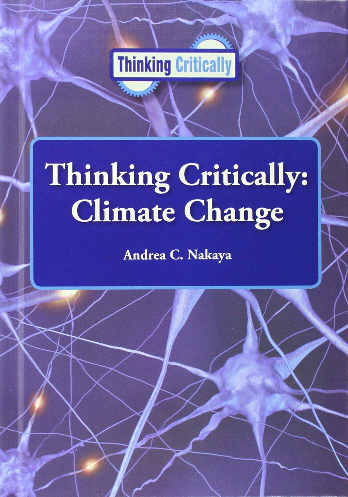 Thinking Critically Climate Change PDF