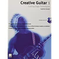 Creative Guitar 1: Cutting-edge Techniques