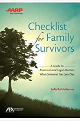 ABA/AARP Checklist for Family Survivors: A Guide to Practical and Legal Matters When Someone You Love Dies Paperback