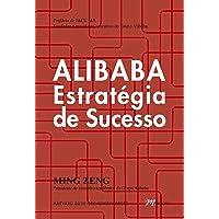 Alibaba - Estratégia de Sucesso