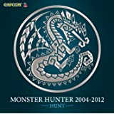 MONSTER HUNTER 2004-2012[HUNT]