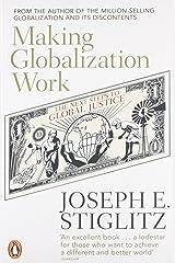 Making Globalization Work Paperback