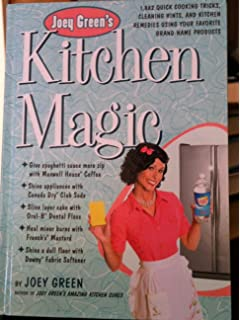 bf0f1225e7a Joey Green's Kitchen Magic : 1,882 Quick Cooking Tricks, Cleaning Hints,  and Kitchen Remedies