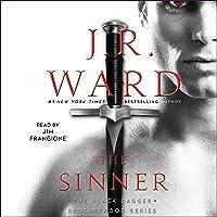 The Sinner: The Black Dagger Brotherhood Series, Book 18