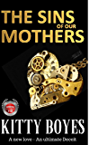 The Sins of Our Mothers: Book one of the Arina Perry series