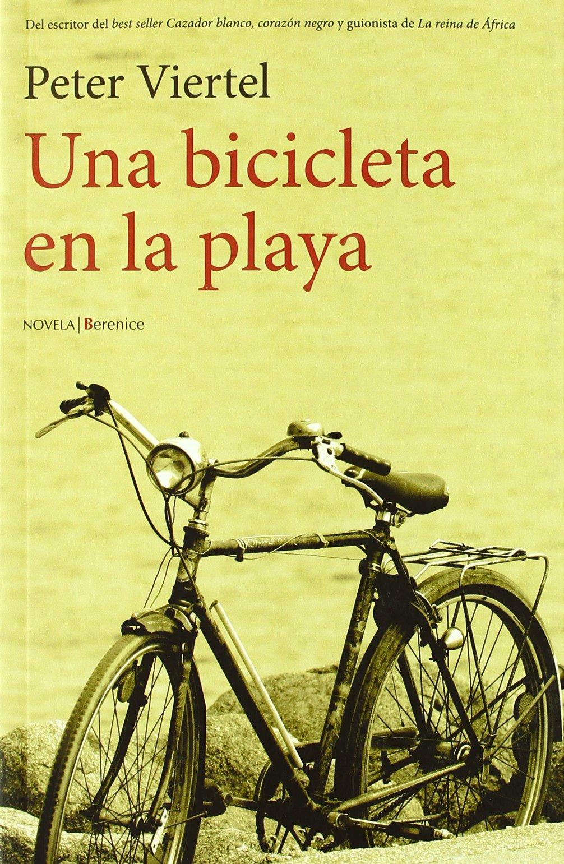 Una bicicleta en la playa: Amazon.es: Viertel, Peter: Libros