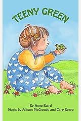Teeny Green (Little Big Books.net Book 3) Kindle Edition