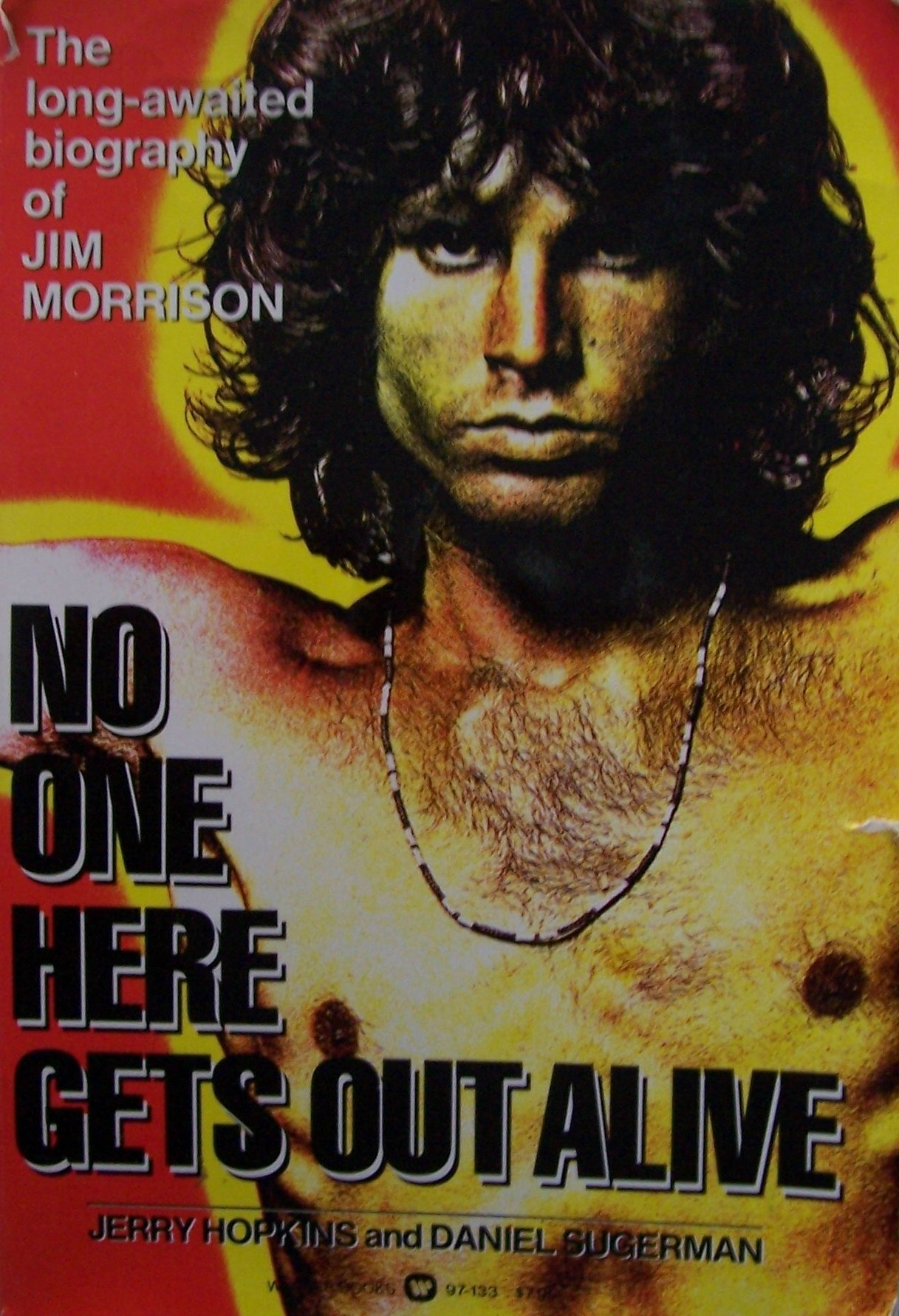 jim morrison no one here gets out alive first printing june 1980 the long awaited biography of jim morrison here is jim morrison in all his complexity singer philosopher poet delinquent the brilliant charismatic and obsessed disciple of darkness who rejected authority in any form
