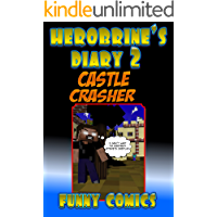 Herobrine' Diary 2: Castle Crasher (Herobrine Books)