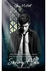 Saving Alex Book 1 & 2 (M-Preg) (Unexpected) Kindle Edition