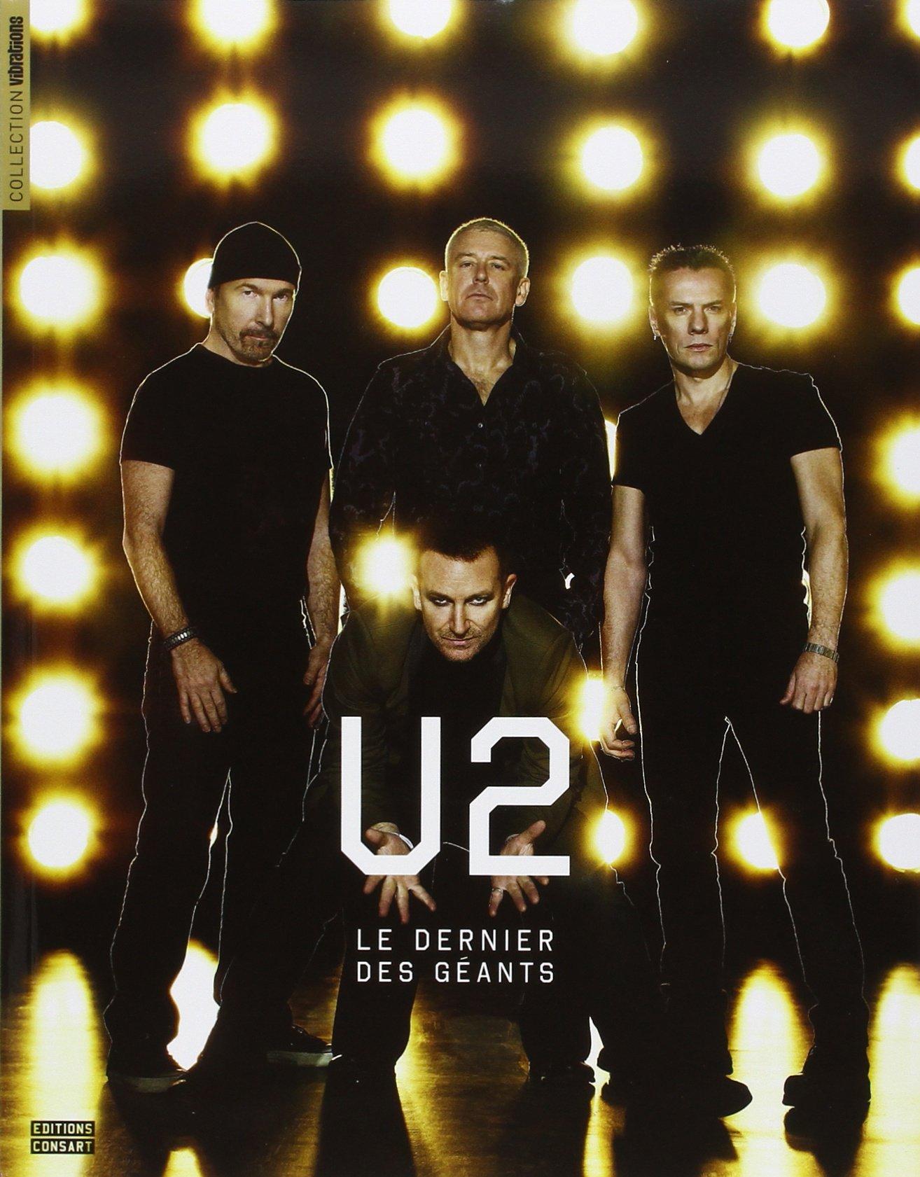 U2 Le Dernier Des Geants Collectif 9782970066972 Amazon Com Books