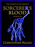 Sorcerer's Blood (The Elements of Sorcery Book 3)