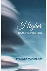 Higher and Other Poems of Faith Kindle Edition