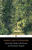 Travels with a Donkey in the Cévennes and the Amateur Emigrant (Penguin Classics)