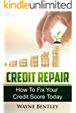 Credit Repair 2020:  How To Fix Your Credit Score Today (Credit Score, Debt Recovery, Improve Credit Score, Finance Help, Personal Finance)