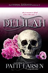 Delilah (The Eternal Daughter Series Book 4) Kindle Edition