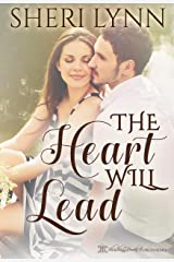The Heart Will Lead (The Heart Facts Book 2) Kindle Edition