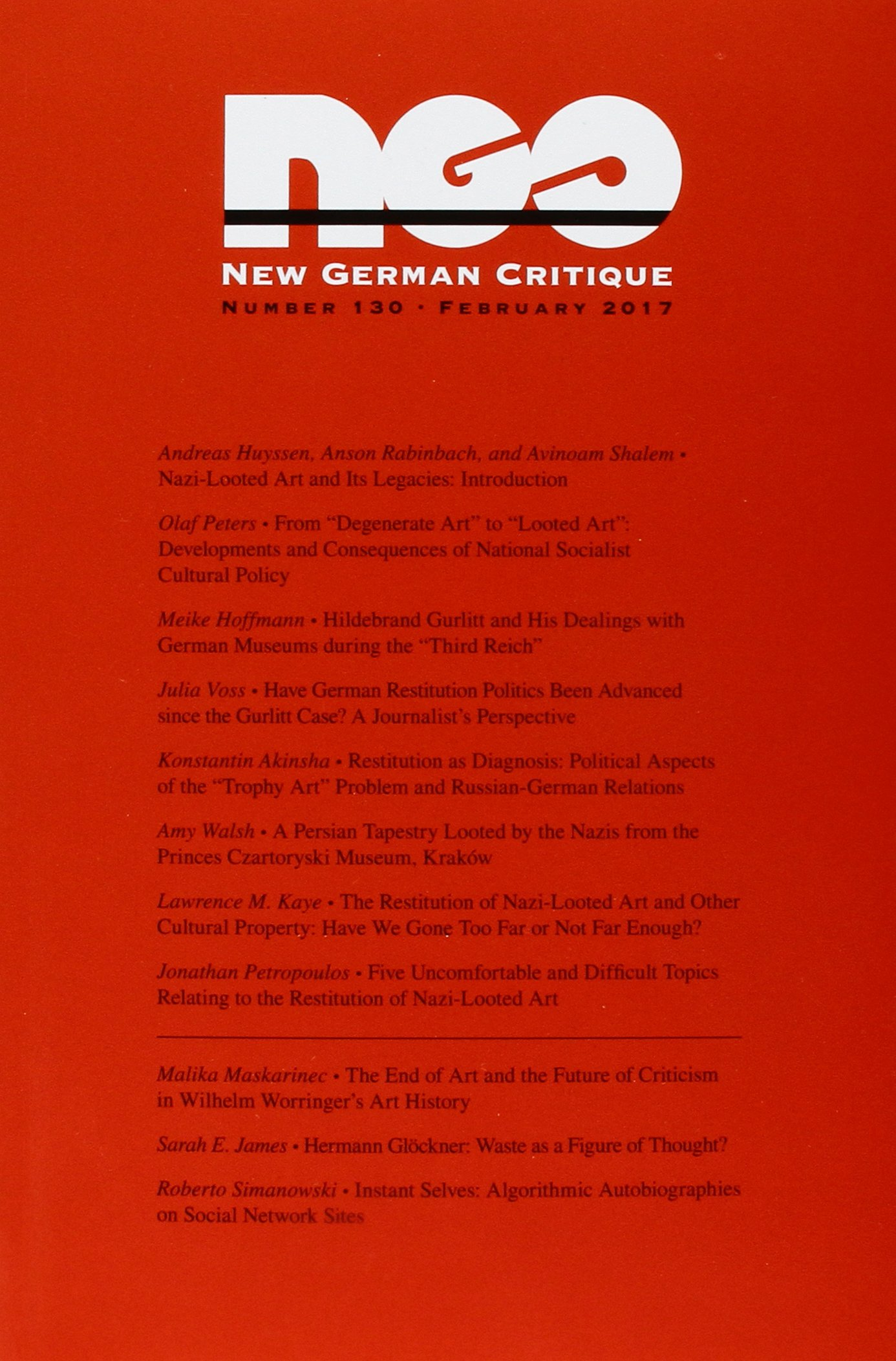 Nazi-Looted Art and Its Legacies (New German Critique, Number 130-February 2017) pdf epub