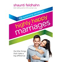 The surprising secrets of highly happy marriages: the little things that make a big difference
