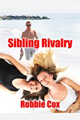 Sibling Rivalry: A Steamy New Adult Romance (The Harper Twins Book 1) Kindle Edition