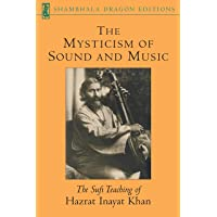 Khan, H: The Mysticism Of Sound And Music