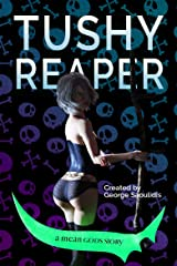 Tushy Reaper Kindle Edition